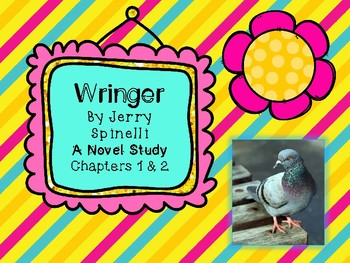 Wringer Novel Study - Chapters 1 and 2
