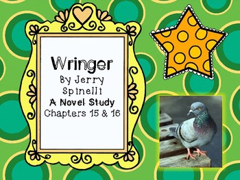 Wringer Novel Study - Chapters 15 and 16