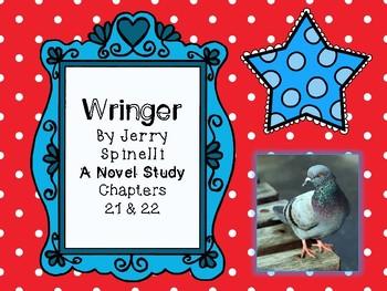 Wringer Novel Study - Chapters 21 and 22