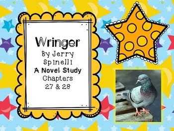 Wringer Novel Study - Chapters 27 and 28