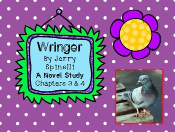 Wringer Novel Study - Chapters 3 and 4