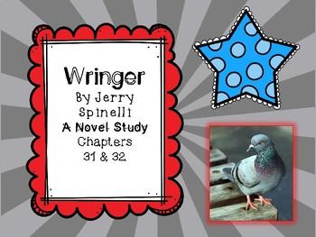 Wringer Novel Study - Chapters 31 and 32