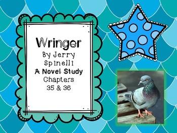 Wringer Novel Study - Chapters 35 and 36