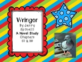 Wringer Novel Study - Chapters 37 and 38