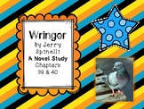 Wringer Novel Study - Chapters 39 and 40