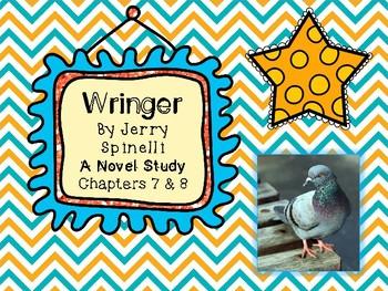 Wringer Novel Study - Chapters 7 and 8