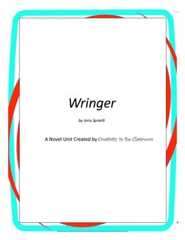Wringer Novel Unit Plus Grammar