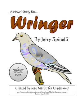 Wringer, by Jerry Spinelli: A Novel Study Created by Jean Martin