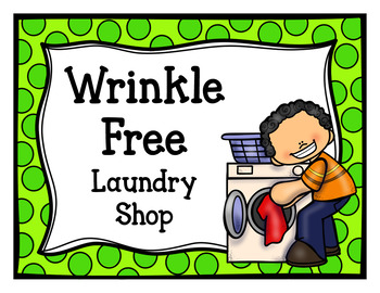 Wrinkle Free Laundry Shop (Dramatic Play)