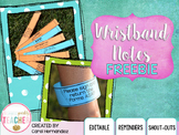 Wristband Notes FREEBIE {Reminder Notes}