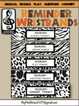 Wristband REMINDER: audition, concert, drama, musical, play TONIGHT animal print