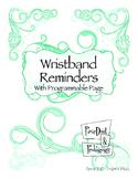 Wristband Reminder~ FREE EDITABLE in Aqua Sparkle