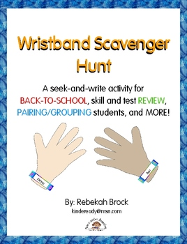 Wristband Scavenger Hunt: A  FREE Seek & Write Activity for Back-to-School +
