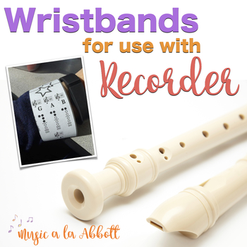 Wristbands for Use With the Recorder in the Music Classroom
