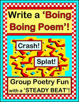 """""""Write A Boing Boing Poem!"""" -- Group Poetry with Action!"""