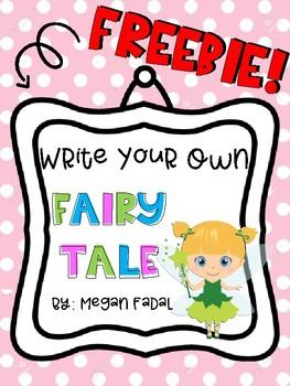 Write A Fairy Tale By Megan Fadal Teachers Pay Teachers