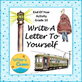 Write A Letter To Myself Grade 10 End of Year Activity, Editable, Sub Plan