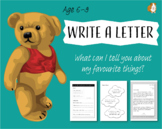 Write A Letter: What Can I Tell You About My Favourite Things? (6-9 years)