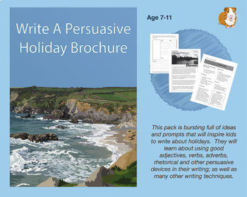 Write A Persuasive Holiday Brochure (7-11 years)