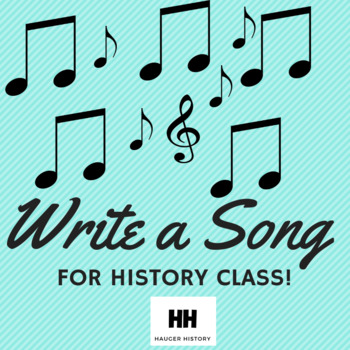 Write A Song or Rap About History in Social Studies Class Songwriting Activity