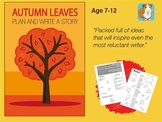 Write A Story Called 'Autumn Leaves' (7-11 years)