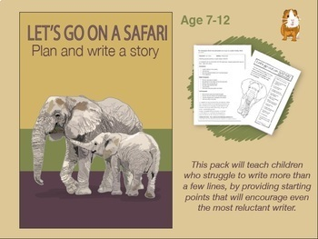 Write A Story Called 'Let's Go On Safari' (7-11 years)