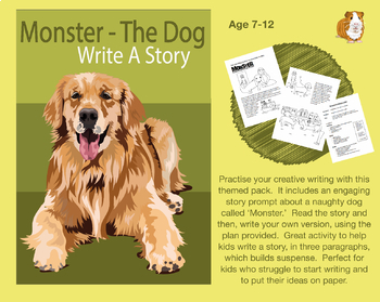 Write A Story Called 'Monster The Dog' (7-11 years)