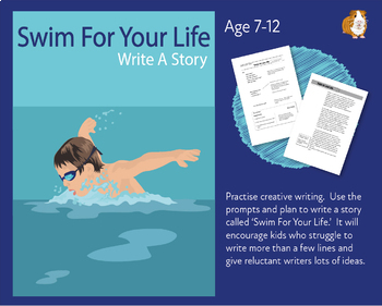 Write A Story Called 'Swim For Your Life' (7-11 years)