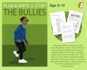 Plan And Write A Story Called 'The Bullies' (Creative Story Writing) 9-14