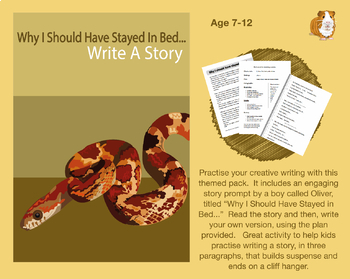 Write A Story Called 'Why I Should Have Stayed In Bed' (7-11 years)