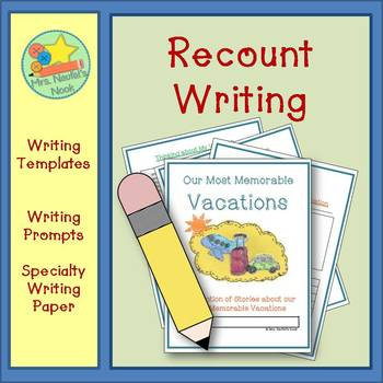 Recount Writing - Vacations