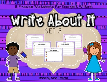 Write About It! - NO PREP Independent Writing Practice - Set 3
