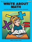 Write  About Math: Activities Based on the Common Core Standards, Grades 3–5