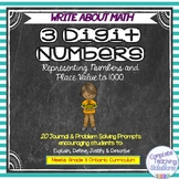 Write About Math Journal Prompts: Place Value & 3 Digit Numbers