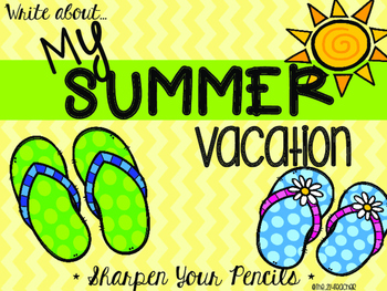 Write About...My Summer Vacation