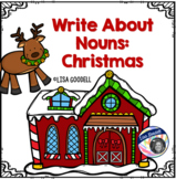 Write About Nouns: CHRISTMAS