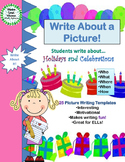 Write About a Picture! Holidays and Celebrations Visual Writing Prompts