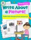 Write About a Picture! Visual Writing Prompts - Google Drive Edition