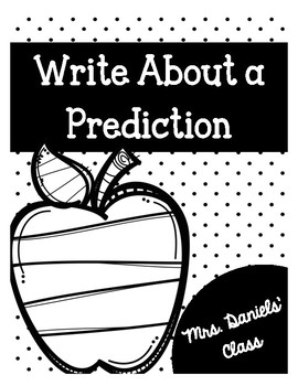 Write About a Prediction