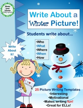 Write About a Winter Picture! Visual Writing Prompts - Great for ELLs