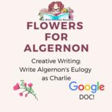 Write Algernon's Eulogy as Charlie Gordon: Creative writin