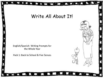 Write All About It-Back to School & Five Senses