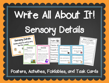 Write All About It! Sensory Details