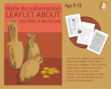 Write An Information Leaflet: My Visit To The Museum (9-14 years)