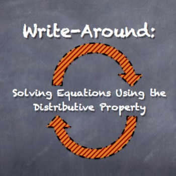 """Write-Around"" Solving Equations Distributive Property ENGAGE STUDENTS"