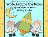 Write Around The Room Space Words Center Literacy & Writin