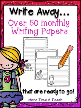 Write Away {Over 50 ready to go monthly writing papers!}