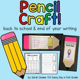 Pencil Craft! (back to school & end of year writing)