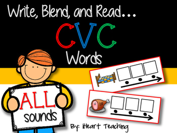 Write, Blend, and Read: CVC Words (ALL Sounds)