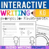 Kindergarten Writing Prompts: 30 Interactive Journal Pages